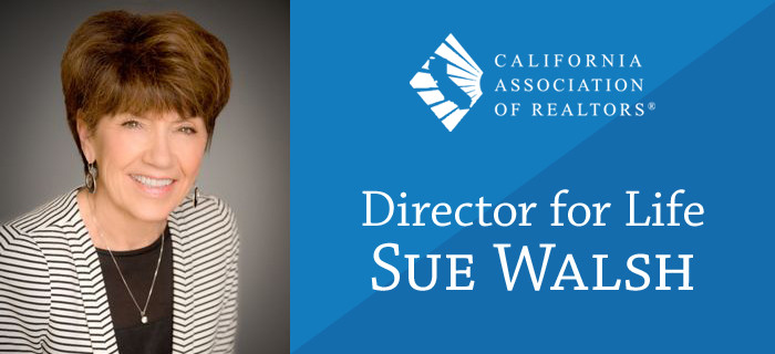 Sue Walsh has been awarded the title of Director for Life by the California Association of Realtors