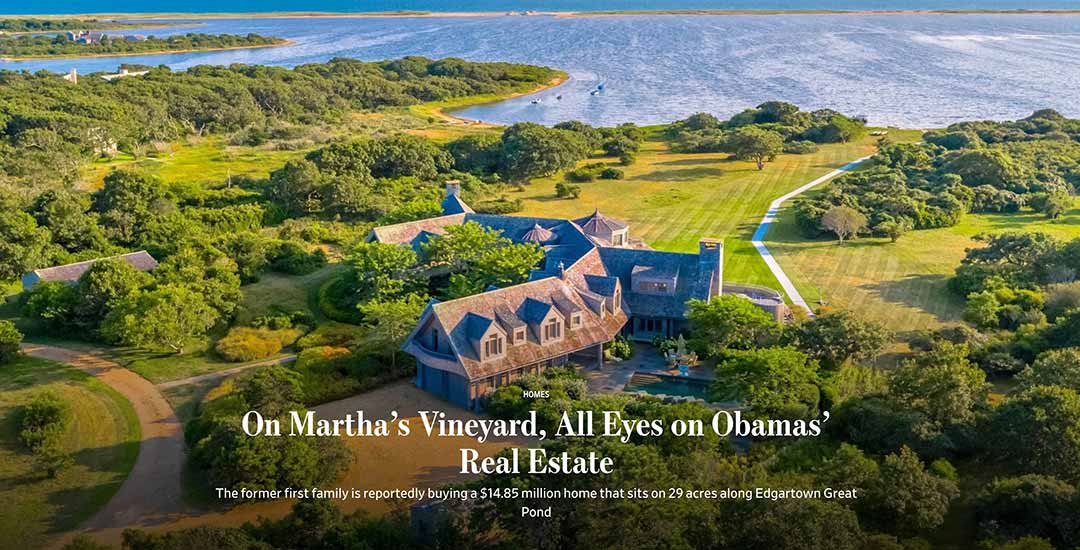 The former first family is reportedly luying a $14.85 million home that sits on 29 acres along Edgartown Great Pond.