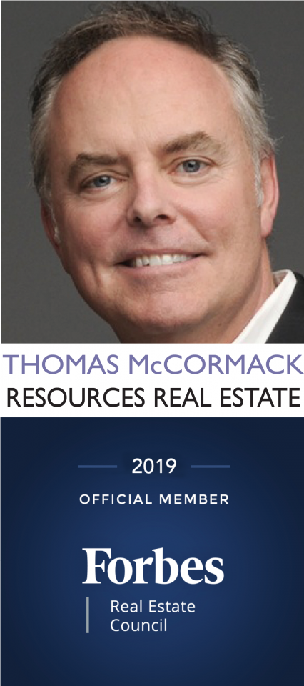 Thomas McCormack, Resources Real Estate. 2019 Official Member of Forbes Real Estate Council