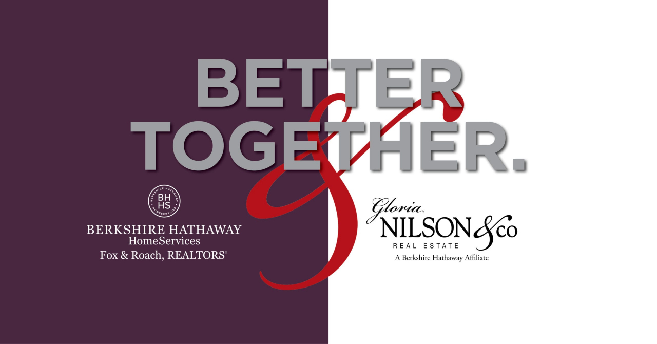 Better & Together - BHHS Fox & Roach, REALTORS® and Gloria Nilson & Co.